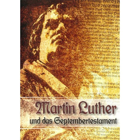 "M. Luther und das ""Septembertestament"""