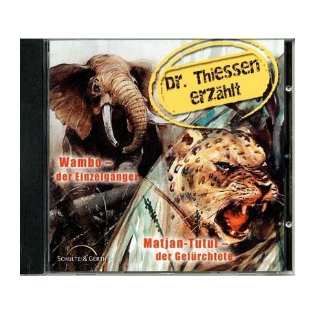 Wambo - Matjan-Tutui - Dr. Thiessen erzählt (CD)