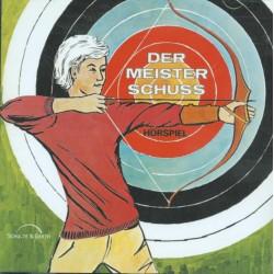 Der Meisterschuss (CD)