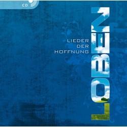LOBEN - Lieder der Hoffnung 1 (CD)