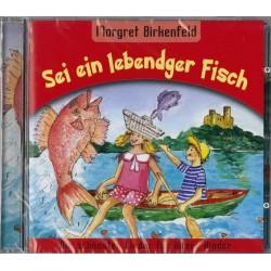 Sei ein lebendiger Fisch (CD)