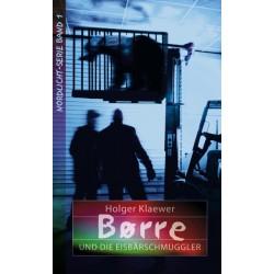 Borre und die Eisbärschmuggler (JM 10-14 Jahre)