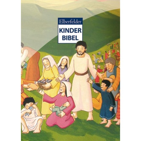 Elberfelder Kinderbibel (JM ab 6)