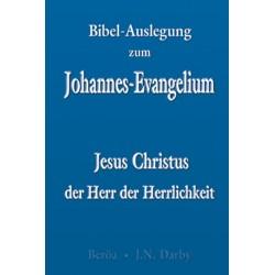 Jesus Christus - der Herr der Herrlichkeit