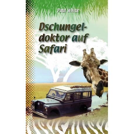 Dschungeldoktor auf Safari (JM ab 9)