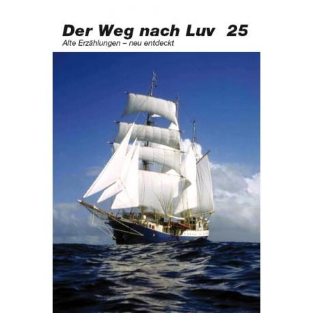 Der Weg nach Luv  Band 25
