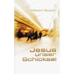 Jesus unser Schicksal Paketpreis 20 Stück