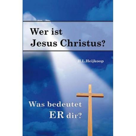 Wer ist Jesus Christus?