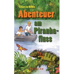 Abenteuer am Piranhafluss (JM ab 10)