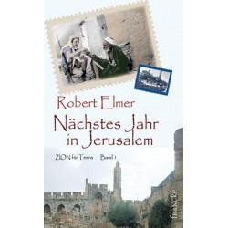 Nächstes Jahr in Jerusalem - Zion für Teens - Band 1