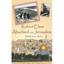 Abschied in Jerusalem - Zion für Teens - Band 4