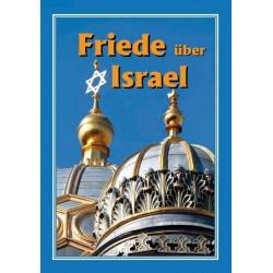 Friede über Israel