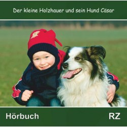 Der kleine Holzhauer und sein Hund Cäsar