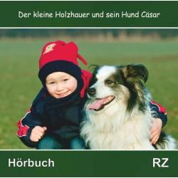 Der kleine Holzhauser und sein Hund Cäsar