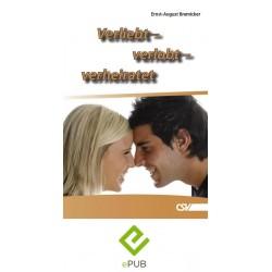 Verliebt - verlobt - verheiratet (E-Book)
