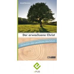 Der erwachsene Christ - (E-Book)