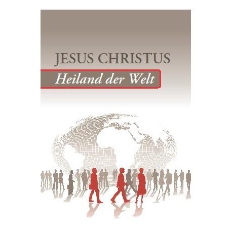 Jesus Christus - Heiland der Welt