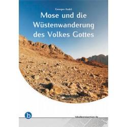 Mose und die Wüstenwanderung des Volkes Gottes
