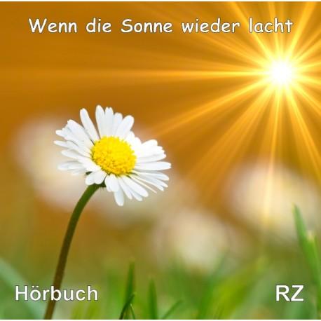 Wenn die Sonne wieder lacht (Hörbuch)
