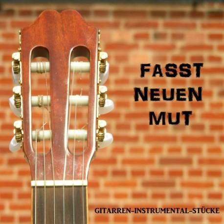 Fasst neuen Mut (CD)