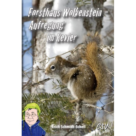 Forsthaus Wolkenstein - Aufregung im Revier (JM ab 9)