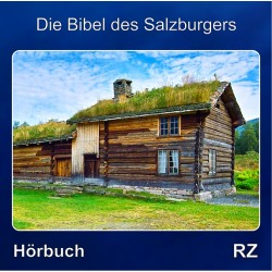 Die Bibel des Salzburgers Hörbuch