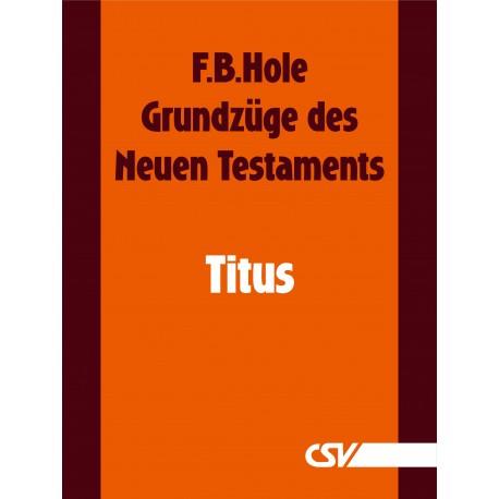 Grundzüge des Neuen Testaments - Titus (E-Book)