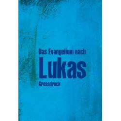 Großdruck Lukas-Evangelium