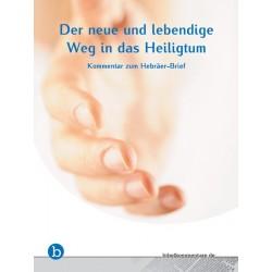 Der neue und lebendige Weg in das Heiligtum (E-Book)