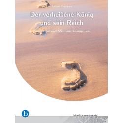 Der verheißene König und sein Reich (E-Book)