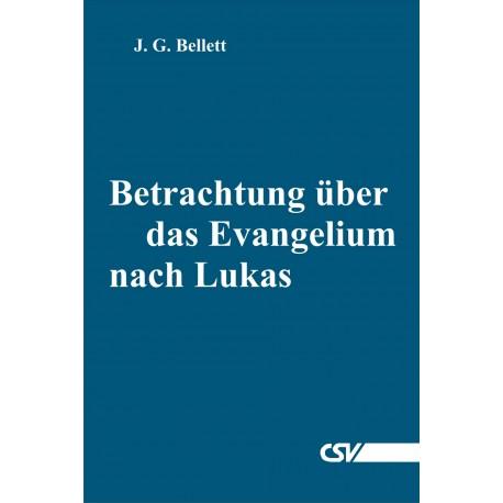 Betrachtung über das Evangelium nach Lukas (E-Book)