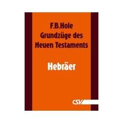 Grundzüge des Neuen Testaments - Hebräer (E-Book)