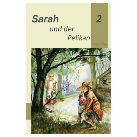Sarah und der Pelikan