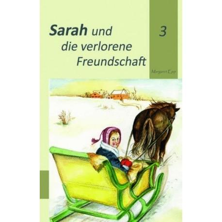 Sarah und die verlorene Freundschaft