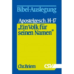 Ein Volk für Seinen Namen - Apostelgeschichte 14-17