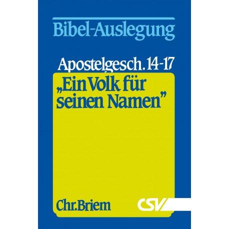 Ein Volk für Seinen Namen - Apostelgeschichte 14-17