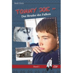 Tommy Joe - Der Bruder des Falken (Band 1)