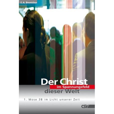 Der Christ im Spannungsfeld dieser Welt (Mängelexemplar)