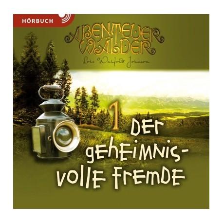 Der geheimnisvolle Fremde (Hörbuch MP3 CD)