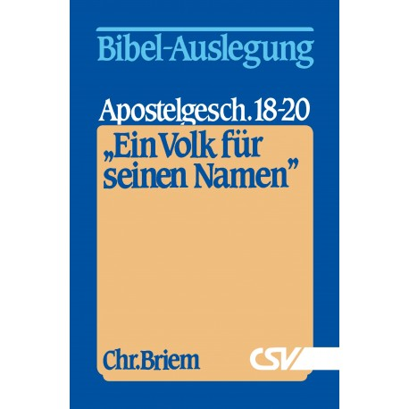 Ein Volk für seinen Namen - Apostelgeschichte 18-20