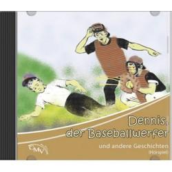 Dennis, der Baseball-Werfer, und andere Geschichten (MC)