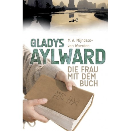Gladys Aylward - Die Frau mit dem Buch