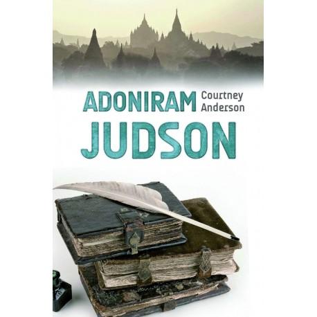 Adoniram Judson - Leiden für die Ewigkeit