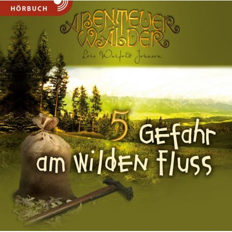 Gefahr am wilden Fluss (Hörbuch MP3 CD]