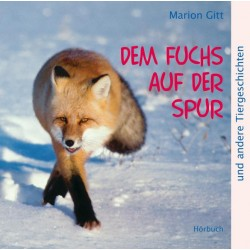Dem Fuchs auf der Spur (Hörbuch CD)