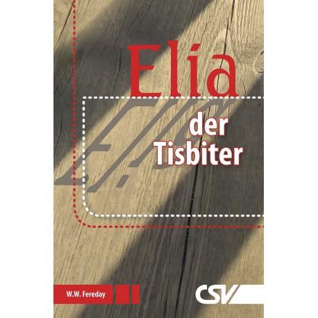 Elia, der Tisbiter