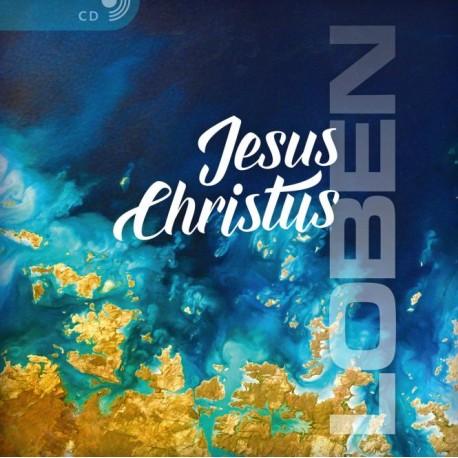 Jesus Christus LOBEN (CD)