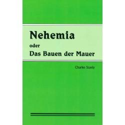 Nehemia oder Das Bauen der Mauer