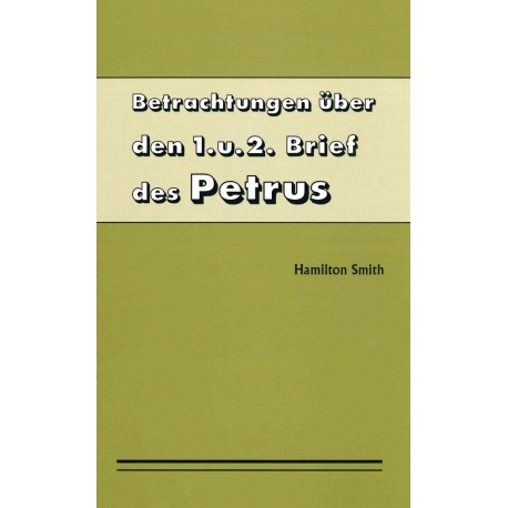 1. und 2. Petrusbrief
