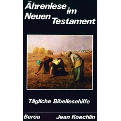 Ährenlese im Neuen Testament